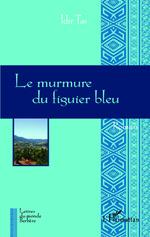 Le murmure du figuier bleu_ 1ère de couverture
