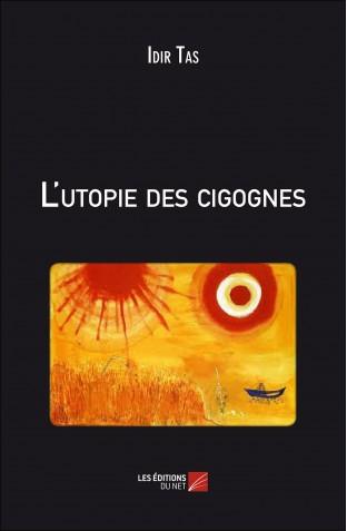 L'utopie des cigognes_ 1ère de couverture (2)